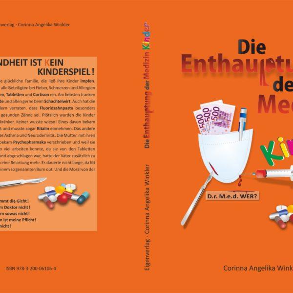 Die Enthauptung der Medizin Kinder Angelika Corinna Winkler